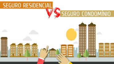 Diferenças entre Seguro Residencial e Seguro Condomínio