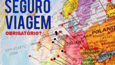 Conheça os países em que o Seguro Viagem é obrigatório para turistas